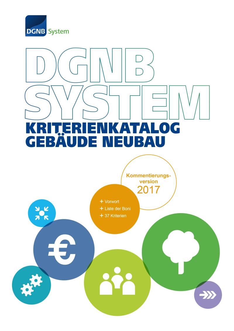 Version 2017 des DGNB Systems als nächster Schritt der Nachhaltigkeitszertifizierung