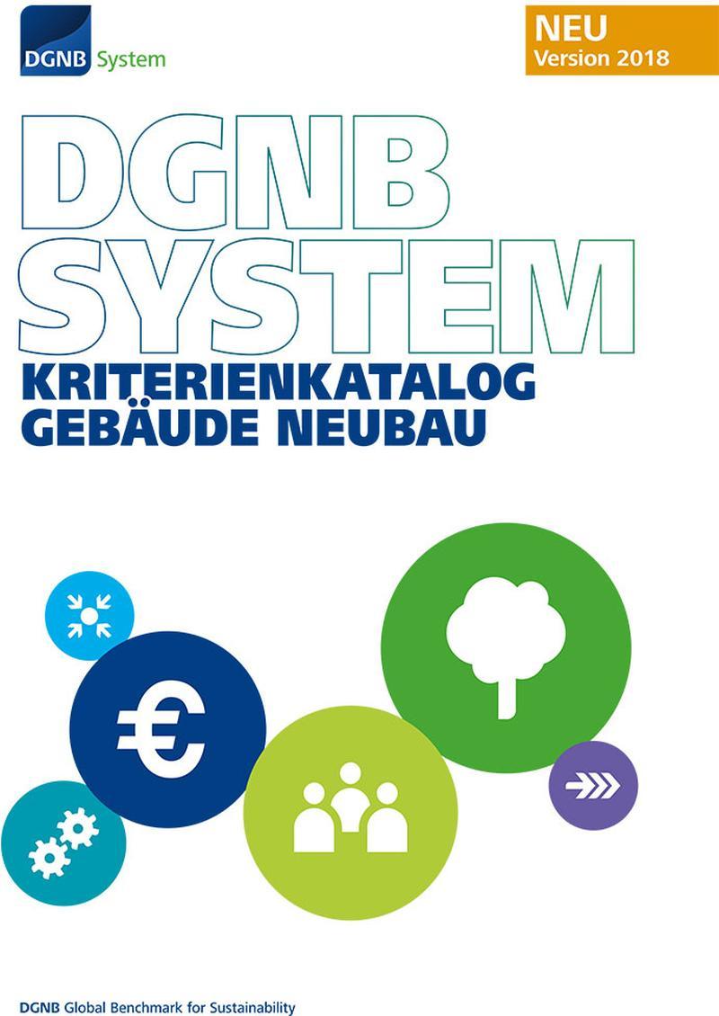 Neues DGNB Zertifizierungssystem setzt gezielt Anreize für mehr Innovation im Bauen